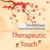 Therapeutic Touch - Música Relajante Instrumental Ambiental para Ejercicios de la Mente Calma Interior Alinear Chakras by Massage Music