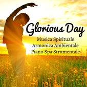 Glorious Day - Musica Spirituale Armonica Ambientale Piano Spa Strumentale per Cura della Mente Sonno Profondo Tecniche di Meditazione by Native American Flute