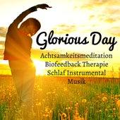 Glorious Day - Achtsamkeitsmeditation Biofeedback Therapie Schlaf Instrumental Spa Musik für Reiki Heilende Kognitive Entwicklung und Wehirnwellen by Native American Flute