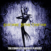 Nightmare Before Christmas - The Complete Fantasy Playlist by Various Artists