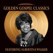 Golden Gospel Classics by Albertina Walker