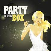 Party in the Box 2017 by Various Artists