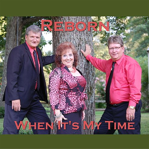 When It's My Time by Reborn