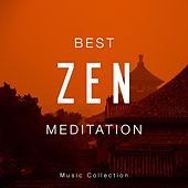 Best Zen Meditation Music Collection by Various Artists