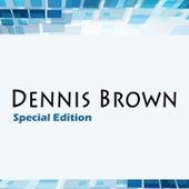 Dennis Brown Special Edition by Dennis Brown