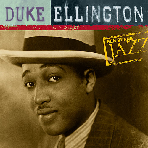 Ken Burns JAZZ Collection by Duke Ellington