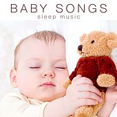 Baby Songs: Music for Babies to Sleep with Nature Sounds and Piano Melodies by Various Artists
