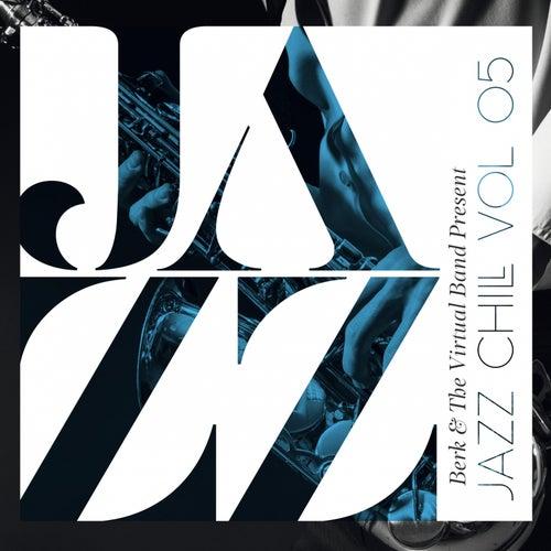 Jazz Chill, Vol.5 by Berk