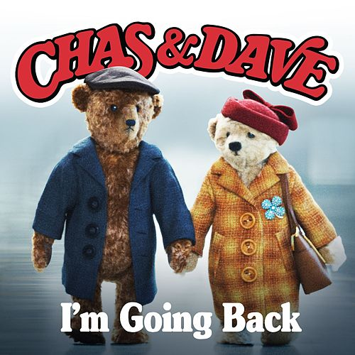I'm Going Back by Chas & Dave