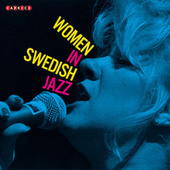 Women in Swedish Jazz - Caprice Records by Various Artists