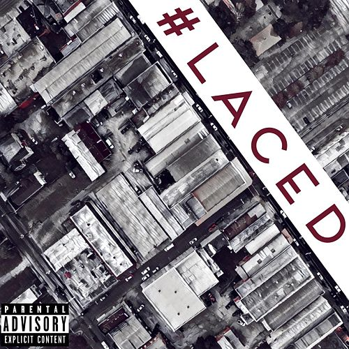 #Laced by Murk