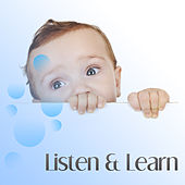 Listen & Learn – Brilliant Songs for Kids, Creative Music, Calm Baby, Brilliant Toddler, Bach, Beethoven, Mozart, Chopin by Classical Baby Silver Collection