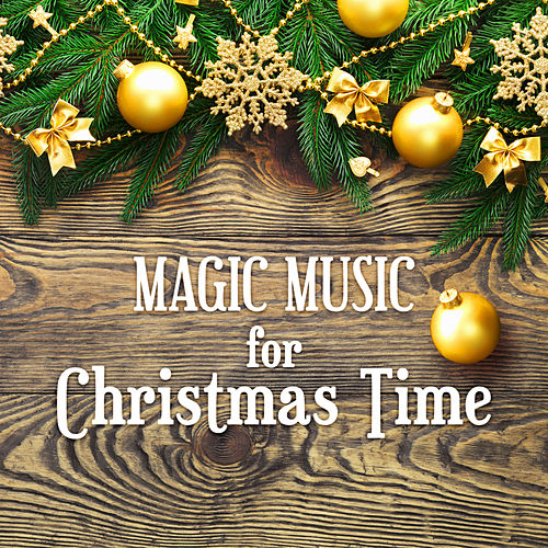 Magic Music for Christmas Time – Best Instrumental Piano Christmas Songs, Winter Time Music, First Star by Christmas Songs Music