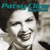 Anytime von Patsy Cline