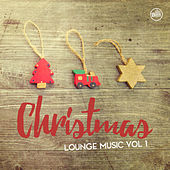 Christmas Lounge Music Vol. 1 by Various Artists