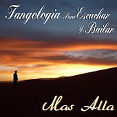 Más Allá (Tangología Para Escuchar y Bailar) by Various Artists
