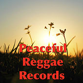 Peaceful Reggae Records by Various Artists