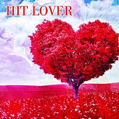 Hit Lover by Various Artists