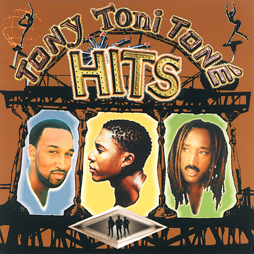 Hits by Tony! Toni! Tone!