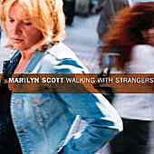 Walking With Strangers by Marilyn Scott