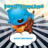 Waltz Pertamaku by Four Fiddlers