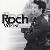 Roch Voisine (Deluxe) by Roch Voisine