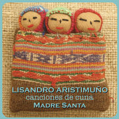 Madre Santa by Lisandro Aristimuño
