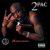 All Eyez On Me von 2Pac