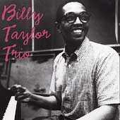 Billy Taylor Trio by Billy Taylor