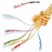 Back It Up by Robin Trower