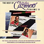 The Best Of The Brothers...Vol. II by The Brothers Cazimero