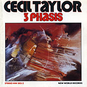 3 Phasis by Cecil Taylor