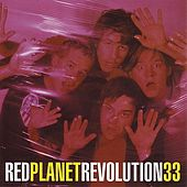 Revolution 33 by Red Planet