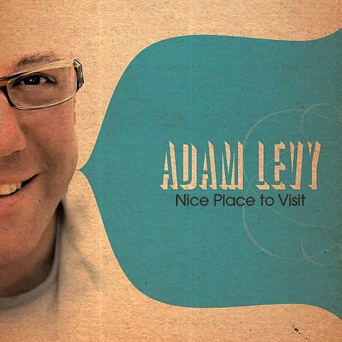 Nice Place to Visit by Adam Levy
