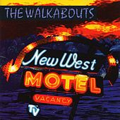 New West Motel by The Walkabouts