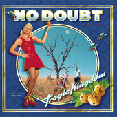 Tragic Kingdom by No Doubt