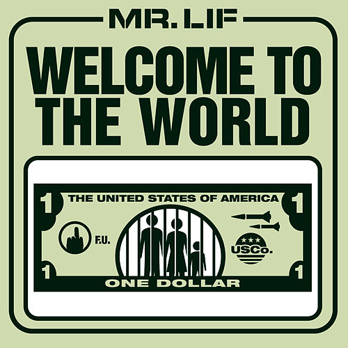 Welcome to the World by Mr. Lif