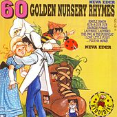 60 Golden Nursery Rhymes by Neva Eder
