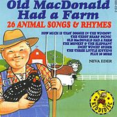 Old MacDonald Had A Farm - 26 Animal Songs & Rhymes by Neva Eder