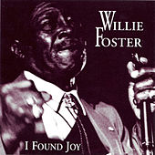 I Found Joy by Willie Foster