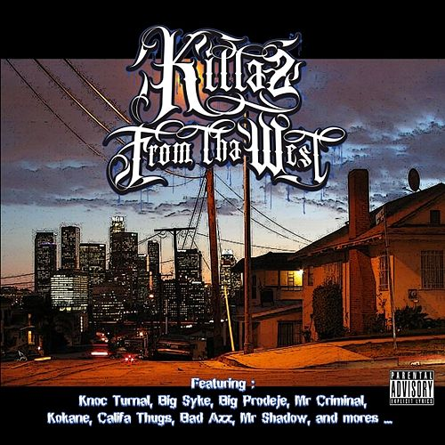 Killaz From Tha West by Various Artists