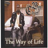 Eat Greedy, Vol. 4 - The Way of Life by Big Chief