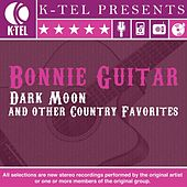 Dark Moon & Other Country Favorites by Bonnie Guitar