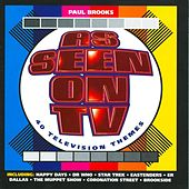 As Seen On TV - 40 Television Themes by Paul Brooks