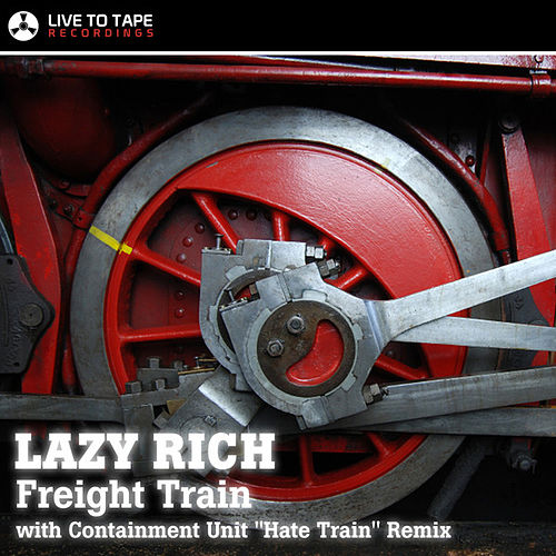 Freight Train by Lazy Rich