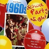 1960's School Party Night by Various Artists