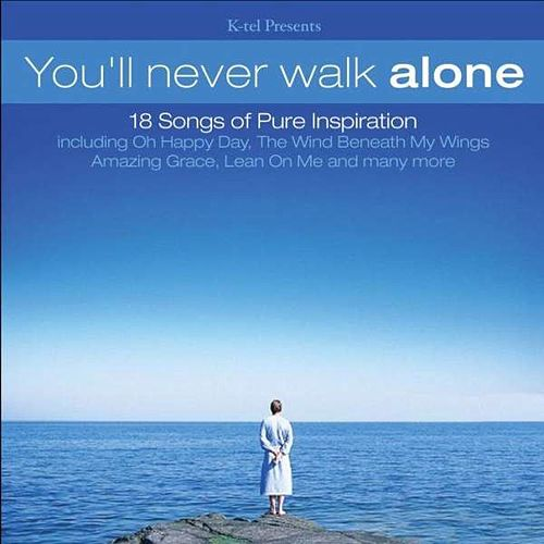 You'll Never Walk Alone by Various Artists