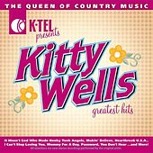 Kitty Wells Greatest Hits - The Queen Of Country by Kitty Wells