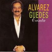 Alvarez Guedes Canta by Alvarez Guedes