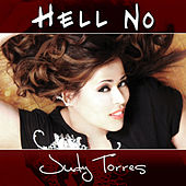 Hell No by Judy Torres